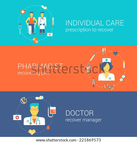 Doctor nurse pharmacist medical care staff concept flat icons banners template set individual doc pharmacy recover pills vector web illustration website click infographics elements - stock vector