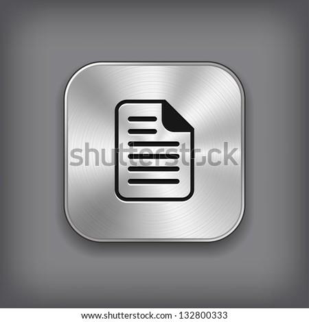Document icon - vector metal app button - stock vector