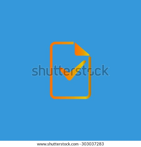 Document with check mark. Flat web icon or sign isolated on grey background. Collection modern trend concept design style vector illustration symbol - stock vector