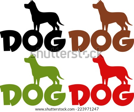 Dog Silhouette Over Text In Different Colors. Vector Collection Set - stock vector