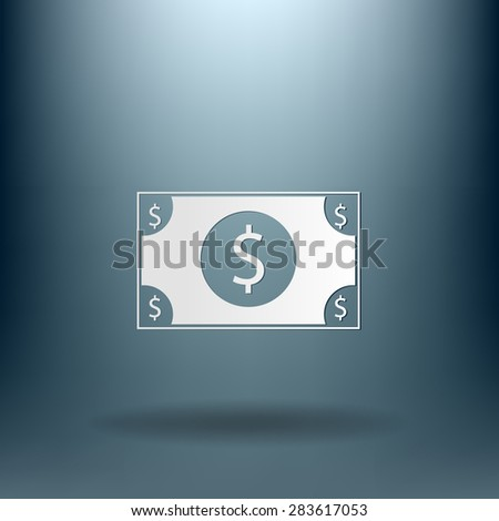 Dollar bill. symbol of money - stock vector