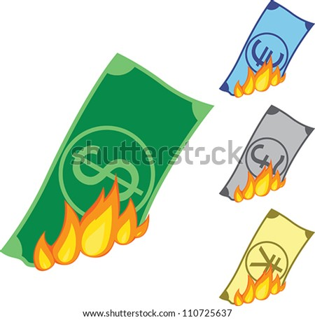 Dollar, Euro, Pound and Yen bills burning. - stock vector