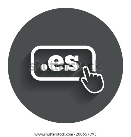 Domain ES sign icon. Top-level internet domain symbol with hand pointer. Circle flat button with shadow. Modern UI website navigation. Vector - stock vector