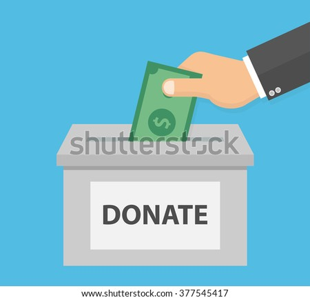 Donation concept. Hand putting money bill in to the donation box. Flat style - stock vector