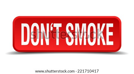 Dont smoke red 3d square button isolated on white background - stock vector