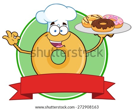 Donut Cartoon Character Wearing A Chef Hat And Serving Donuts Circle Label. Vector Illustration Isolated On White - stock vector
