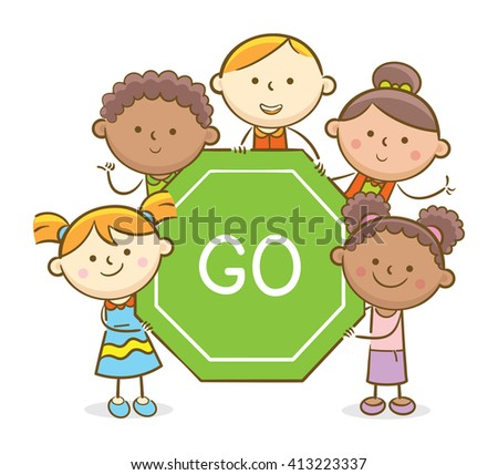 Doodle illustration: Kids holding a Go traffic sign - stock vector
