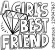 Doodle style diamonds are a girl's best friend illustration in vector format.  Includes title text and gem. - stock vector