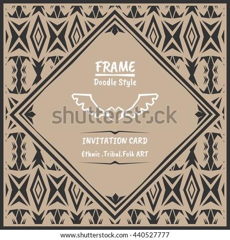 Doodle tribal ethnic style frame .Bohemian Invitation card. folk banner. - stock vector
