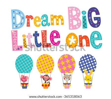Dream big little one - kids nursery art with baby animals - stock vector