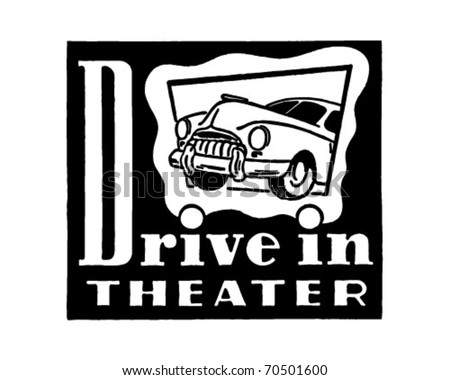 Drive-In Theater - Retro Ad Art - Banner - stock vector