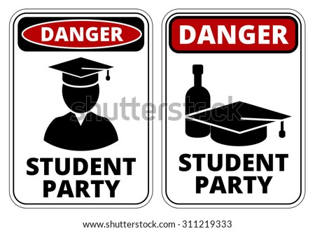 Drunk student party funny joke danger signs set. Vector EPS8 - stock vector