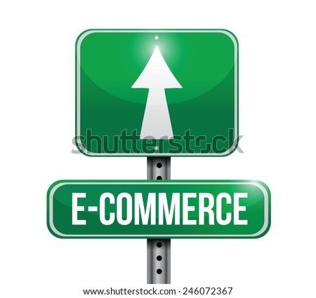 e commerce road sign illustration design over a white background - stock vector
