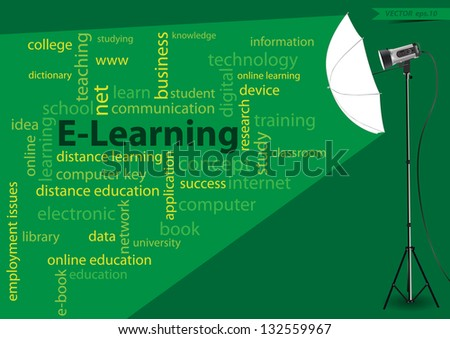 e-learning concept of word cloud, with creative lighting studio light, Vector illustration modern template design - stock vector