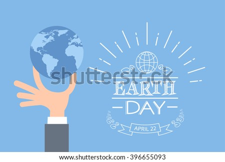 Earth Day Business Man Hand Hold Globe Flat Vector Illustration - stock vector