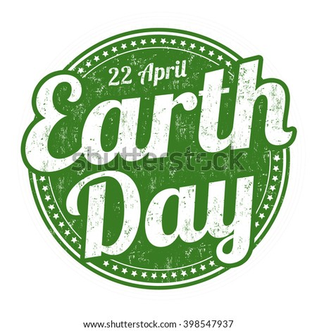 Earth Day grunge rubber stamp on white background, vector illustration - stock vector