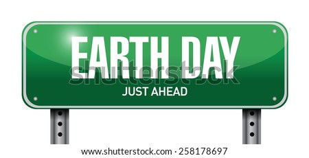 earth day road sign illustration design over white - stock vector
