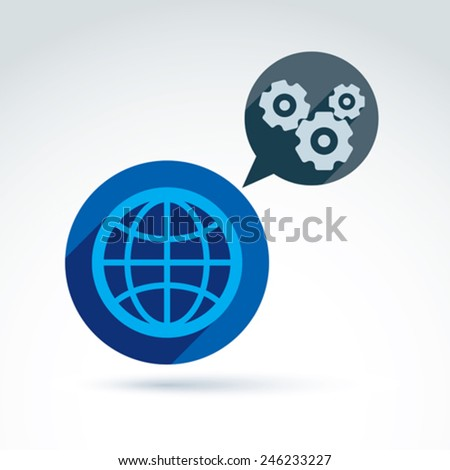 Earth or planet and speech bubble with gears and cogs, industry theme icon, vector conceptual stylish symbol for your design. - stock vector