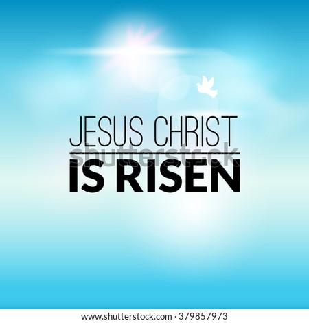 Easter christian celebration Jesus Christ is risen vector background. - stock vector