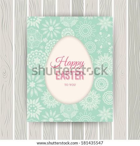 Easter egg card on wood, floral Easter egg background. Happy Easter card on wood surface texture. Happy easter cards illustration with easter egg - stock vector