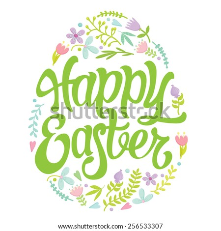 Easter Egg decorated with different floral elements and Happy Easter lettering. Vector illustration. - stock vector