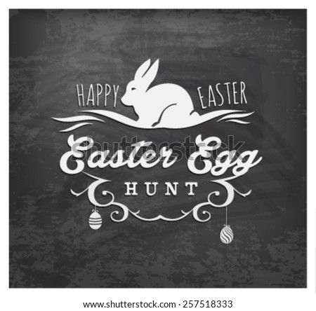 Easter Egg Hunt Typographical Text on Chalkboard - stock vector