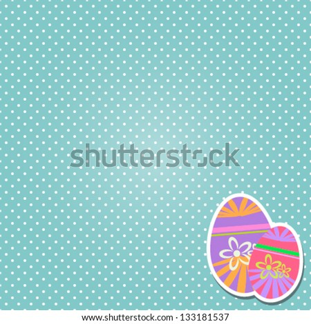Easter Eggs With Polka Dots - stock vector