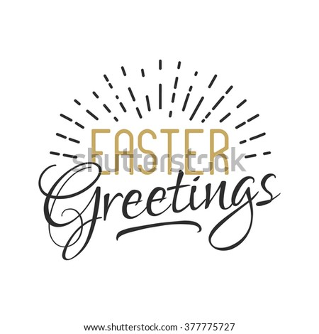 Easter sign - Easter greetings. Easter wishes overlay, lettering label design. Retro holiday badge. Hand drawn emblem. Isolated. Religious holiday sign Easter photo overlays design for web, print - stock vector