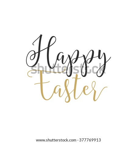 Easter sign - Happy Easter. Easter wishes overlay, lettering label design. Retro holiday badge. Hand drawn emblem. Isolated. Religious holiday sign Easter photo overlays design for web, print - stock vector