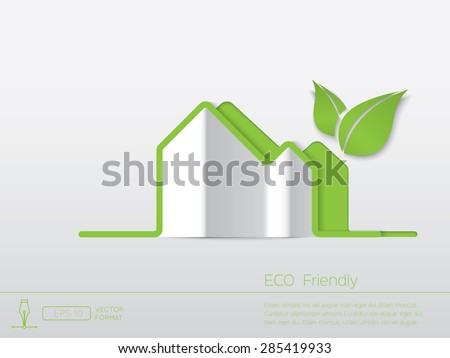 ECO Concept - Paper cut like minimal house and green leafs on white background - Vector format - stock vector