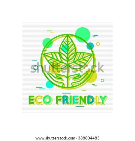Eco Friendly Concept. Eco Friendly  Banner. Eco Friendly Logo. Eco Friendly Design. Eco Friendly background. Environmentally Friendly. Environmental Protection. Flat Style. Vector illustrator. - stock vector