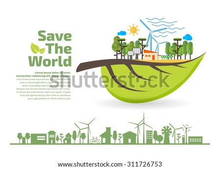 Eco Friendly, green energy concept, save the world vector illustration, flat design - stock vector