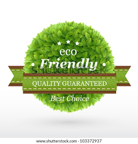 Eco Friendly label. Green leaves. Vector illustration. - stock vector