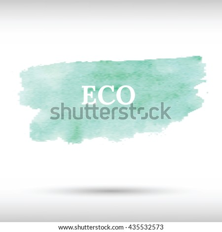 Eco green watercolor background - stock vector