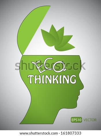Eco thinking concept. Easy to edit vector design. - stock vector