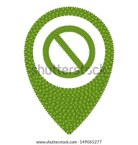 Ecology Concept, Fresh Green Four Leaf Clover Forming Map Pin Icon or Straight Pin and Forbidden Symbol, Isolated on White Background  - stock vector