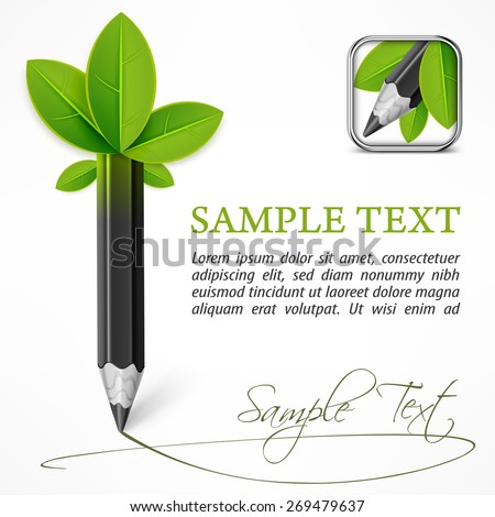 Ecology concept - pencil with leaves & text, vector illustration - stock vector