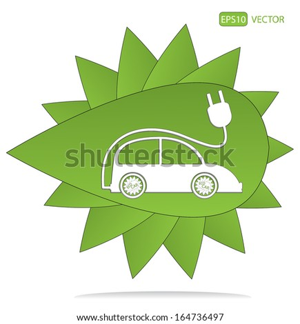 Ecology concept vector, with green leaf and electric car design. Creative easy to edit vector, elements are grouped separately. Eps10 eco friendly vector illustration.  - stock vector