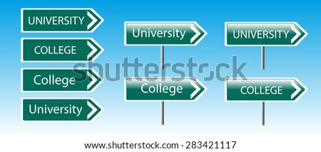 Education Sign Post, University and College creative sign vector illustration depicting a sign post with directional arrow containing a university, college concept. Blurred blue sky background. - stock vector