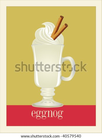 Eggnog poster (easy to remove or change text and colors, layered separately) - stock vector