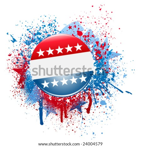 Election campaign button on grunge splatter background - stock vector