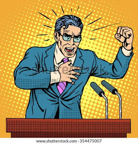 Election campaign policy candidate at the podium speech pop art retro style. Election promises. Candidate to Parliament, the presidency or the Senate. A middle-aged man. Hate speech - stock vector