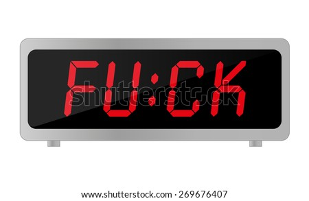 Electronic alarm clock with the word FUCK instead of numbers - stock vector