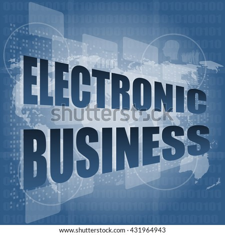 electronic business word on digital touch screen vector illustration - stock vector