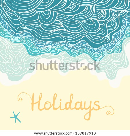 Elegant and pretty holidays design card with ocean waves, white sand and a starfish. Cute tropical design. Fully editable holiday illustration drawn in vector by hand. - stock vector