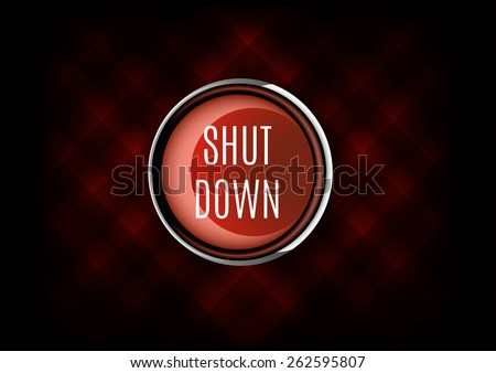 Elegant button from glossy material. Shut down symbol. - stock vector