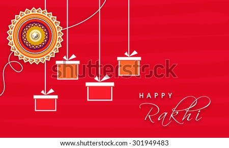 Elegant greeting card design decorated with beautiful floral rakhi and hanging gifts for Indian festival of brother and sister love, Happy Raksha Bandhan celebration. - stock vector