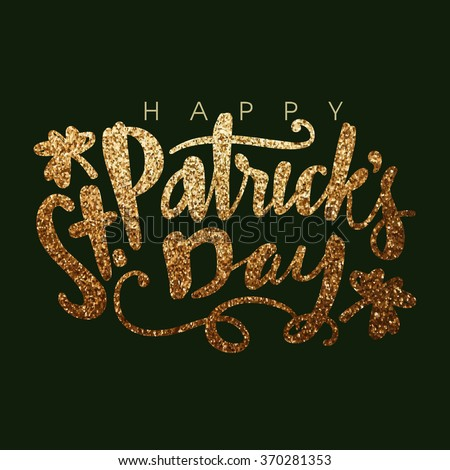 Elegant greeting card design with creative shiny text Happy St. Patrick's Day on green background. - stock vector