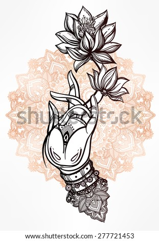 Elegant  hand drawn Buddha's hand, flower. Isolated vector illustration of Mudra. Beautifully detailed, serene. Vintage decorative elements. Indian, Hindu motifs. Tattoo, yoga, spirituality, textiles. - stock vector