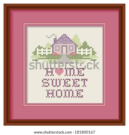 Embroidery, Home Sweet Home Cross Stitch design, pastel colors, needlework heart, house, picket fence in landscape graphic on mahogany wood frame, mat, isolated on white background. EPS8 compatible.  - stock vector